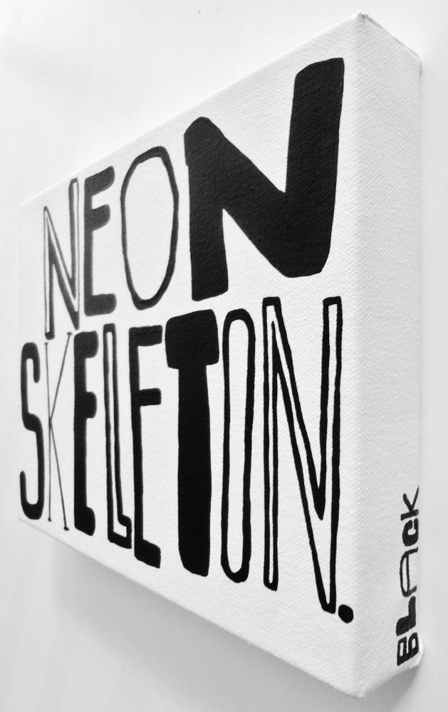 "Image of NeON SKeLeToN. - 8"" X 10"""