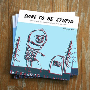 Image of Dare to be Stupid Book