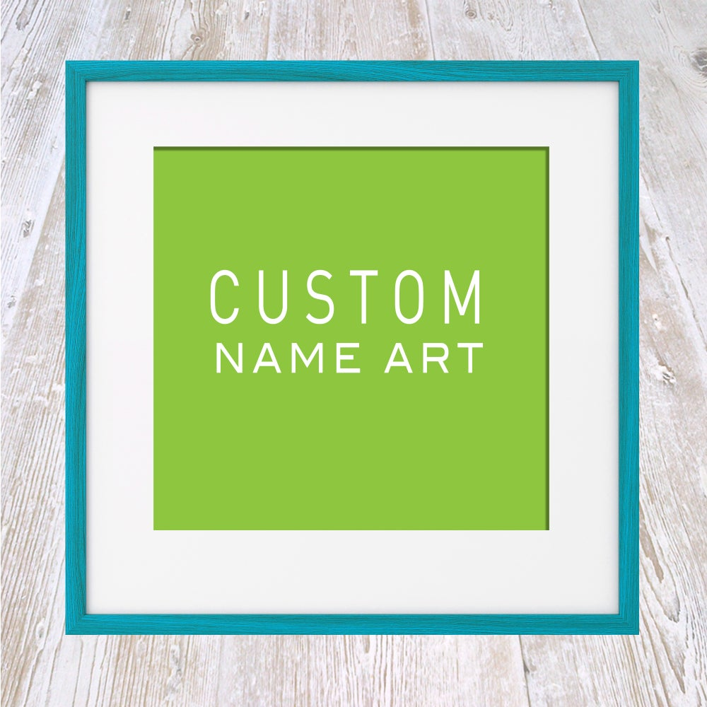 Image of CUSTOM Name Art