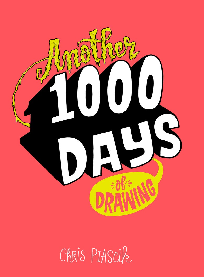 Image of Another 1000 Days of Drawing (pre-order)