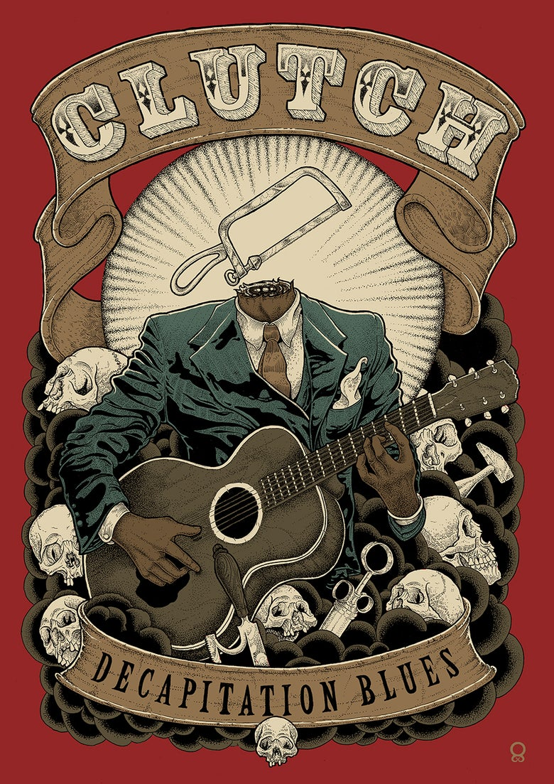 Image of Clutch 'Decapitation Blues' Giclée poster **SOLD OUT**