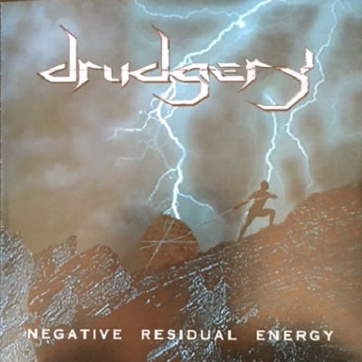 "Image of Drudgery ""Negative Residual Energy"" 2002"