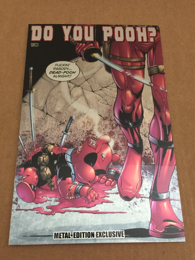 Image of Do You Pooh? #1 Dead-Pool/Pooh Metal Edition Variant by Marat Mychaels