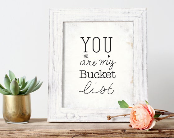 Image of Bucket List | Print