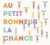 Image of Au petit bonheur la chance