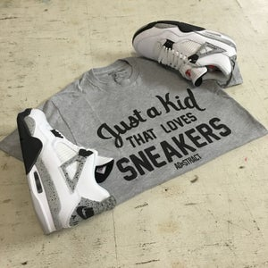 """Image of JUST A KID THAT LOVES SNEAKERS """"GREY OR WHITE"""" TSHIRT (MENS)"""
