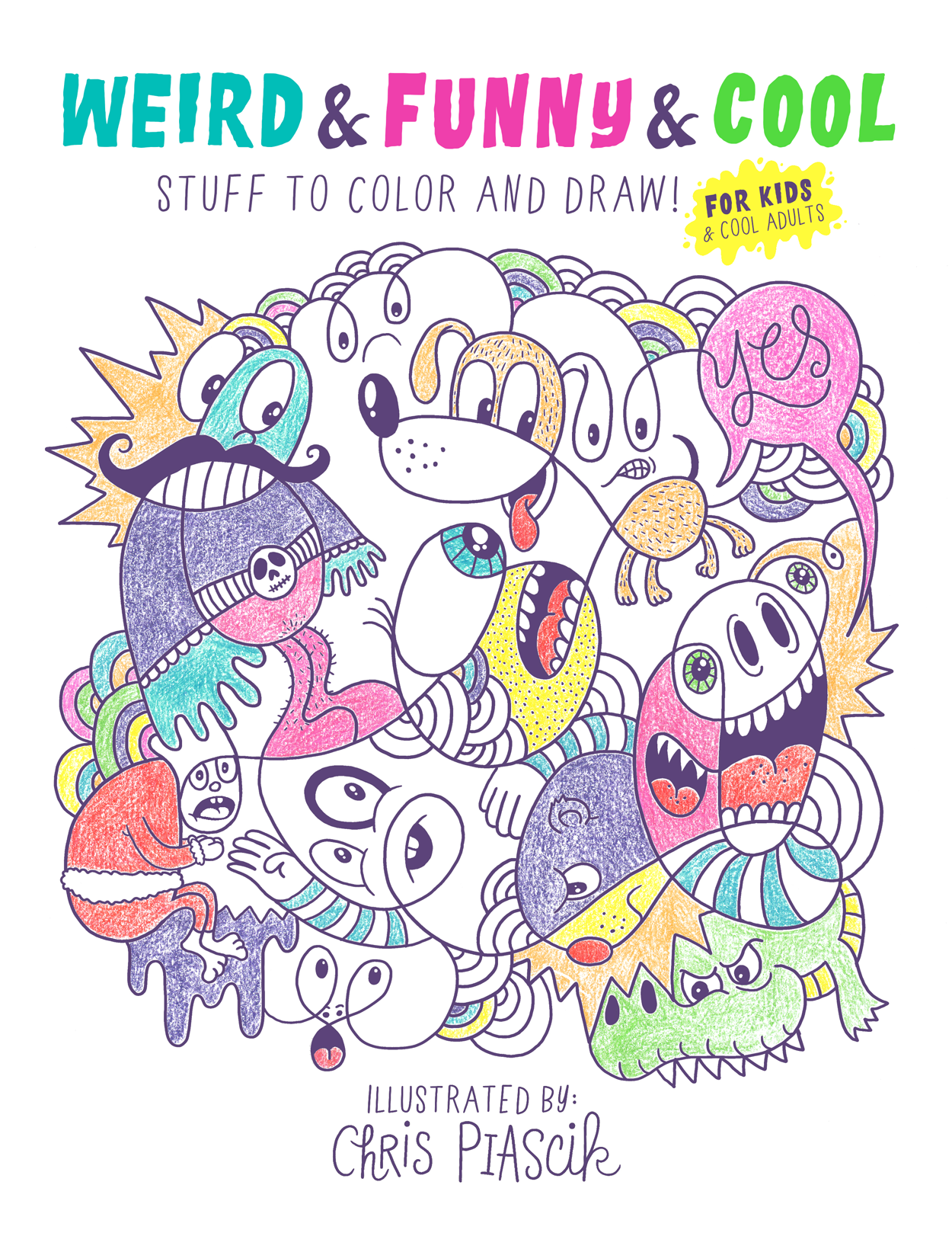 chris piascik u2014 weird u0026 funny u0026 cool coloring book