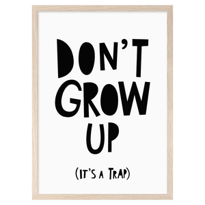 Image of Don't Grow Up -printti, Mini Learners