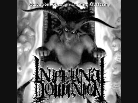 Image of Infernal Dominion - Salvtion through infinite suffering