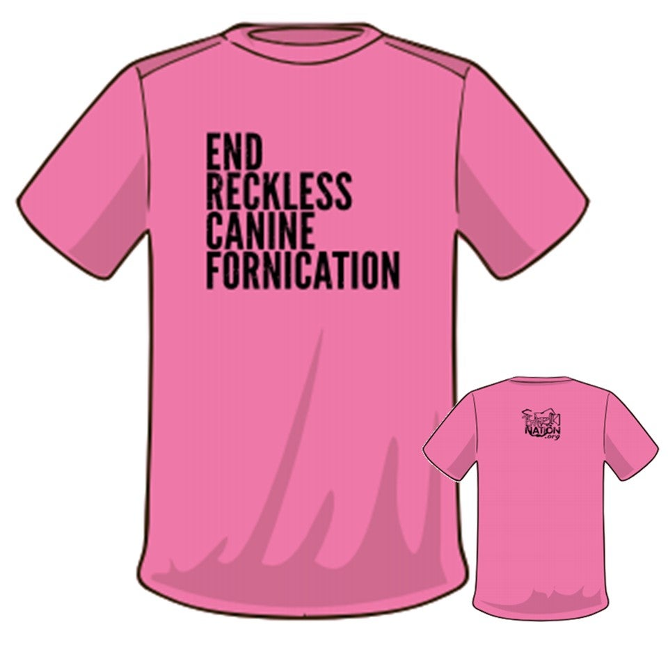 Image of #EndRecklessCanineFornication Tee - NEON PINK