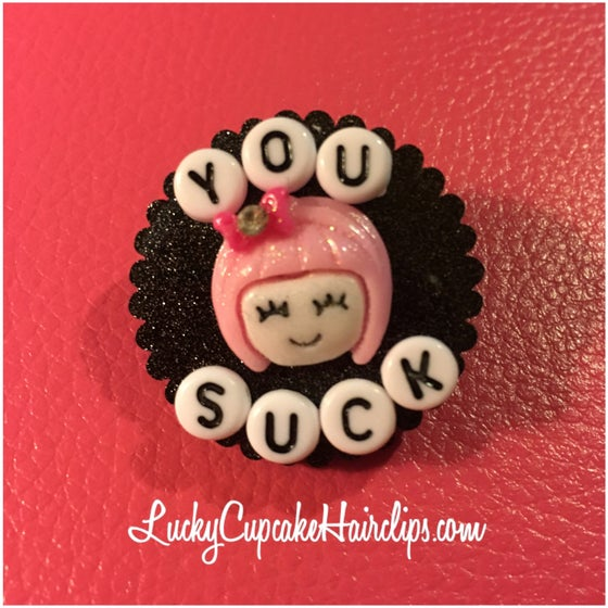 Image of You Suck Lapel Pin