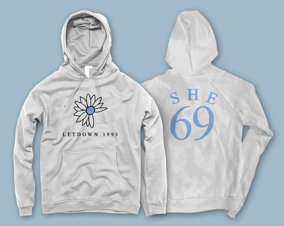 Image of She. - The Letdown 69 Hoodie (LIMITED EDITION)