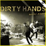 "Image of DIRTY HANDS ""Miles Away"" CD"