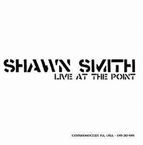 Image of SHAWN SMITH - Live at The Point CD