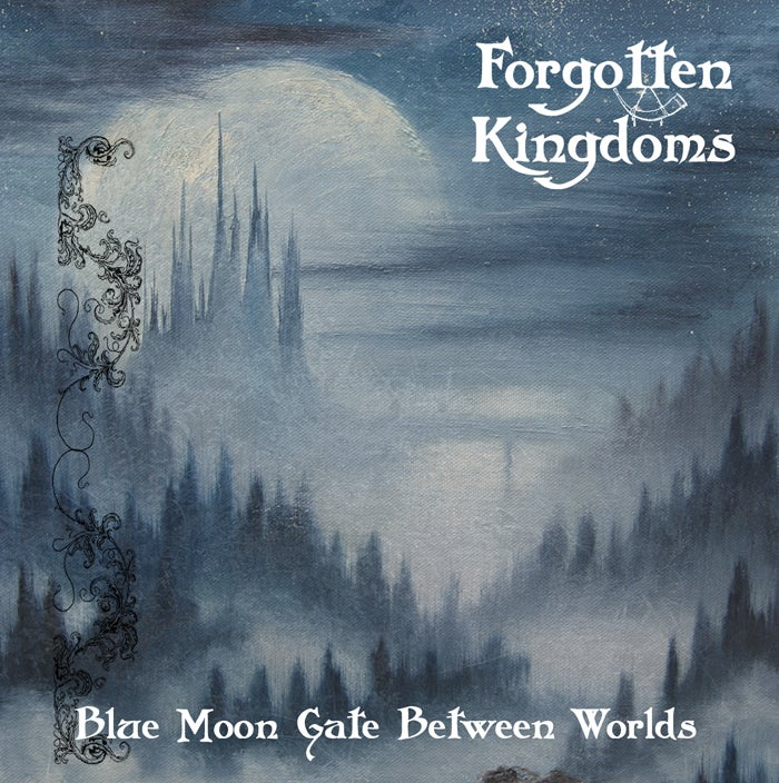 "Image of Forgotten Kingdoms - ""Blue Moon Gate Between Worlds"" CD"