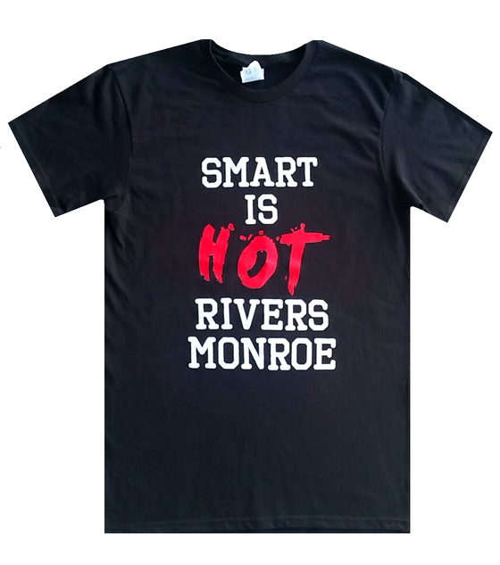 "Image of RIVERS MONROE ""Smart Is Hot"" T - Shirt"