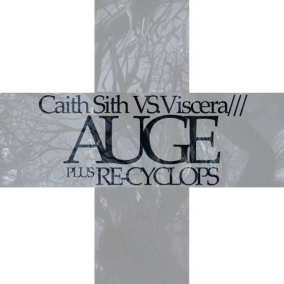 Image of Caith Sith VS Viscera///: Auge [2xCD]