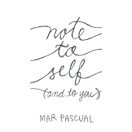 Image of Note to Self (And to You) - 2nd ed.