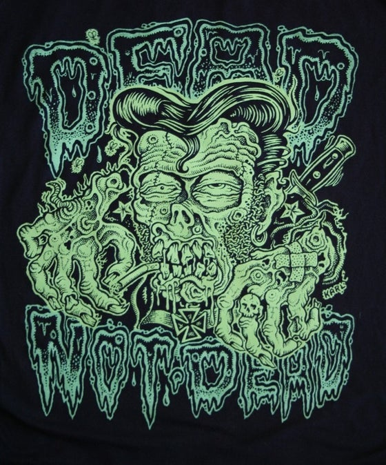 Image of Dead, Not Dead T-Shirt