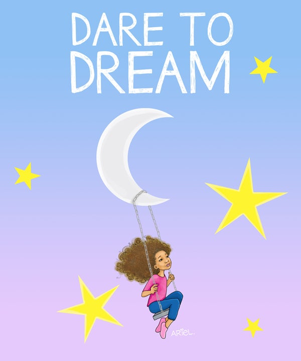 Image of Dare to Dream POSTER/PRINT