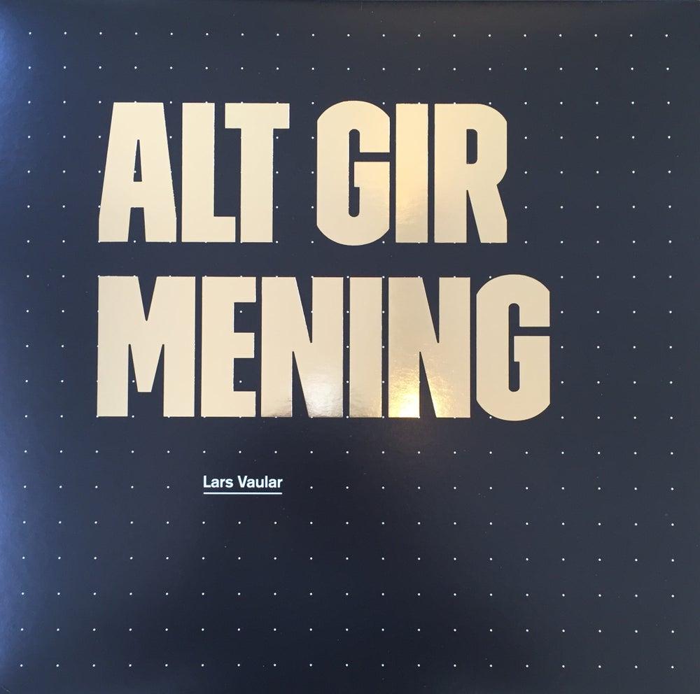 Image of Alt Gir Mening Vinyl