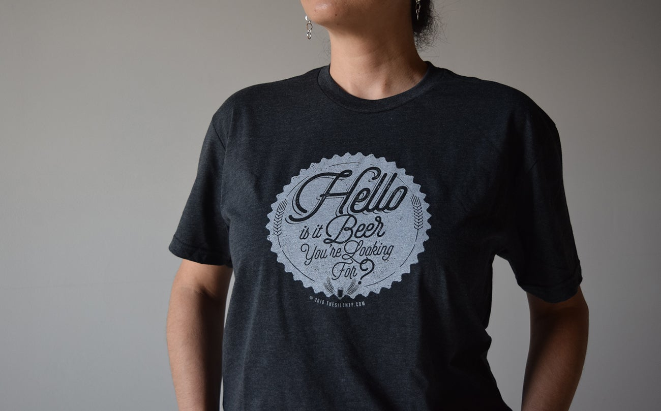 "Image of ""Hello is it Beer You're Looking For?"" Charcoal Grey T-shirt"