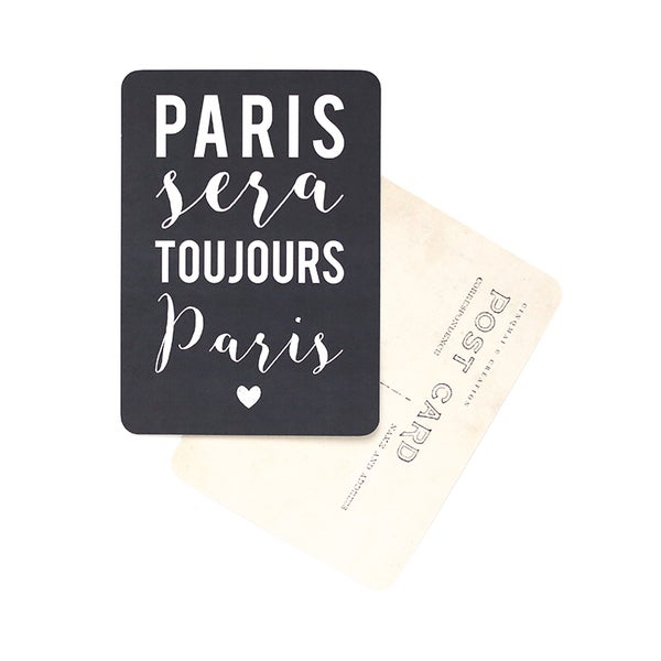 Image of Carte Postale PARIS SERA TOUJOURS PARIS / ARDOISE