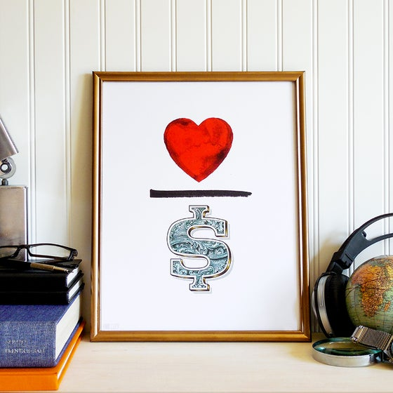 Image of The Love Over Money Art Print