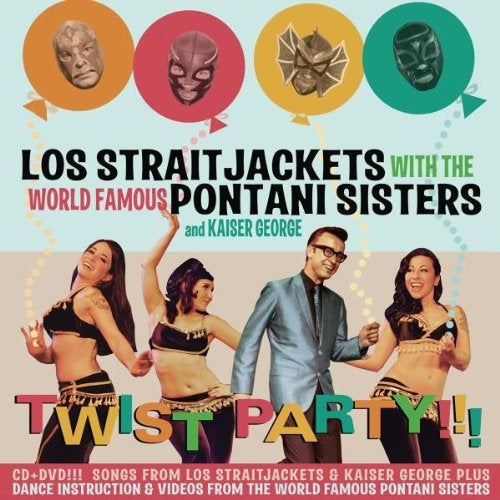 "Image of LOS STRAITJACKETS WITH THE PONTANI SISTERS: ""TWIST PARTY"" CD"