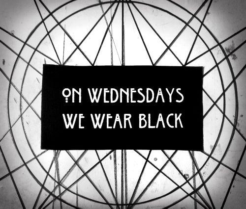 Image of On Wednesdays We Wear Black