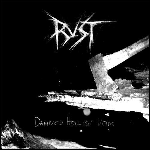 Image of Rust - Damned Hellish Voids LP