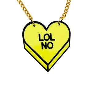 """LOL NO"" Candy Heart Necklace - Black Heart Creatives"