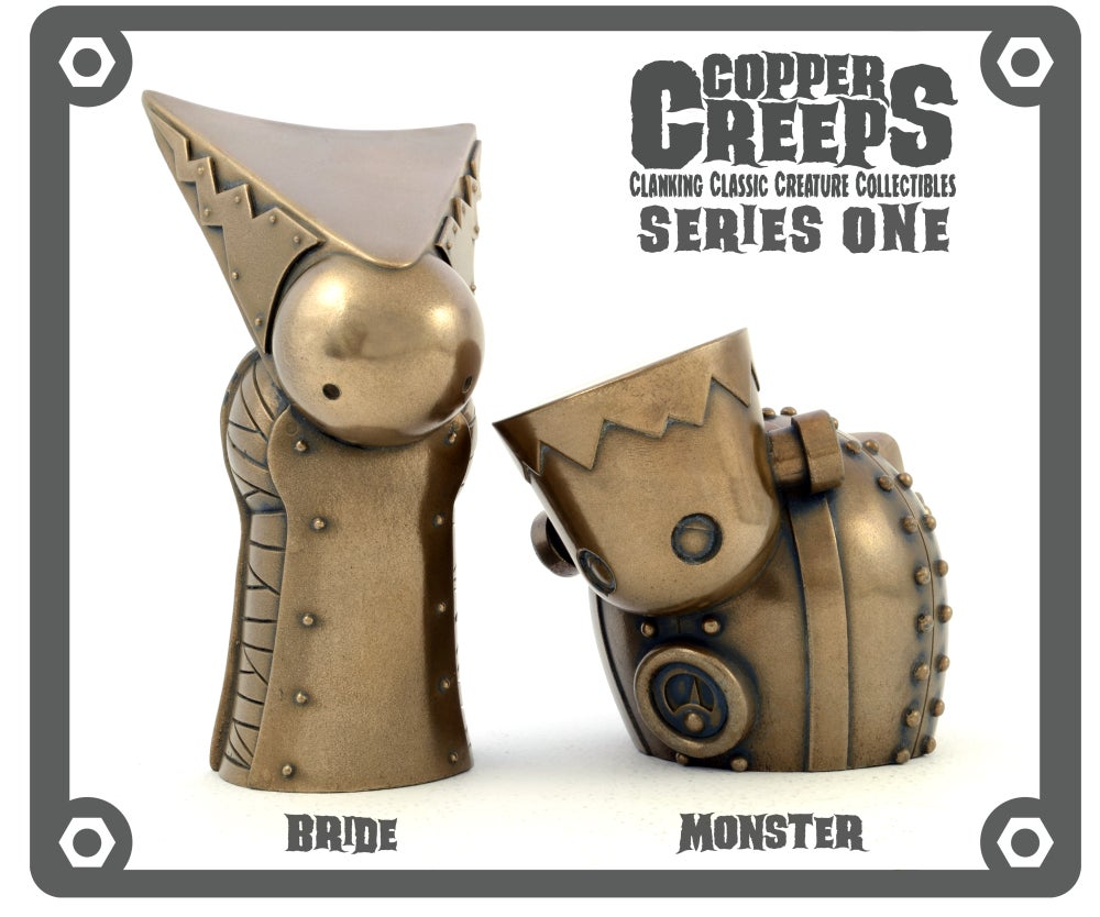 "Image of Copper Creeps Series 1 ""Metal"" Open editions"