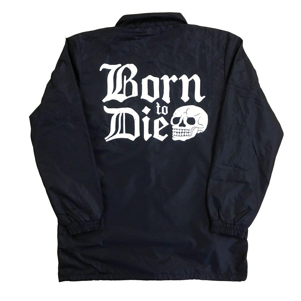 Image of BORN TO DIE WINDBREAKER