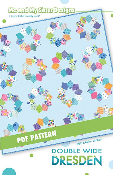Me And My Sister Designs Double Wide Dresden Pdf Pattern