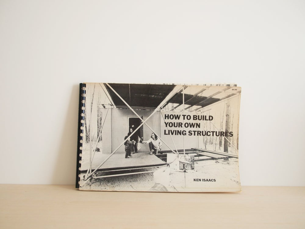 Image of HOW TO BUILD YOUR OWN LIVING STRUCTURES