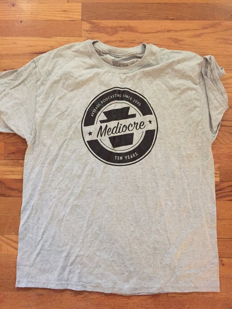 Image of Ten years of Mediocre shirt 2015