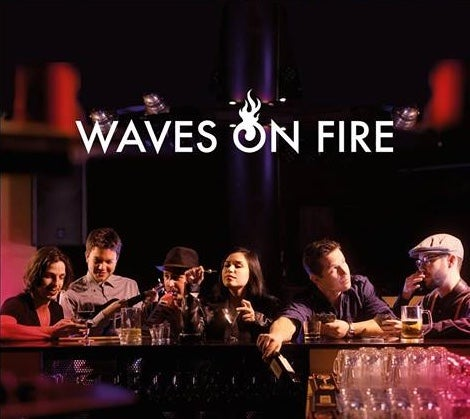 Image of Waves on Fire - EP