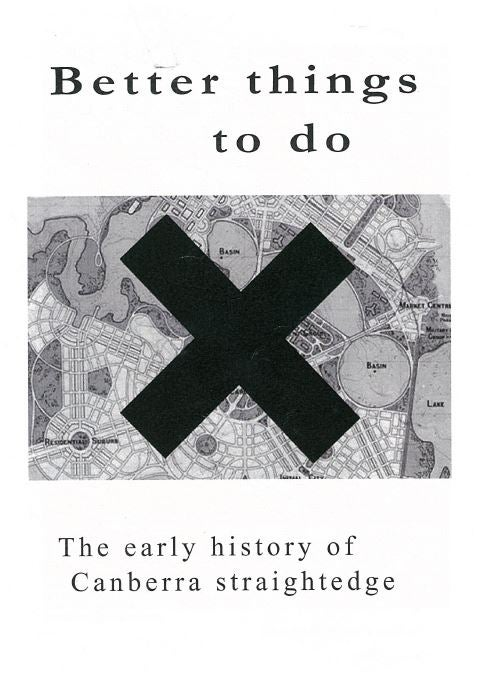 Image of Better Things To Do: The early history of Canberra straight edge