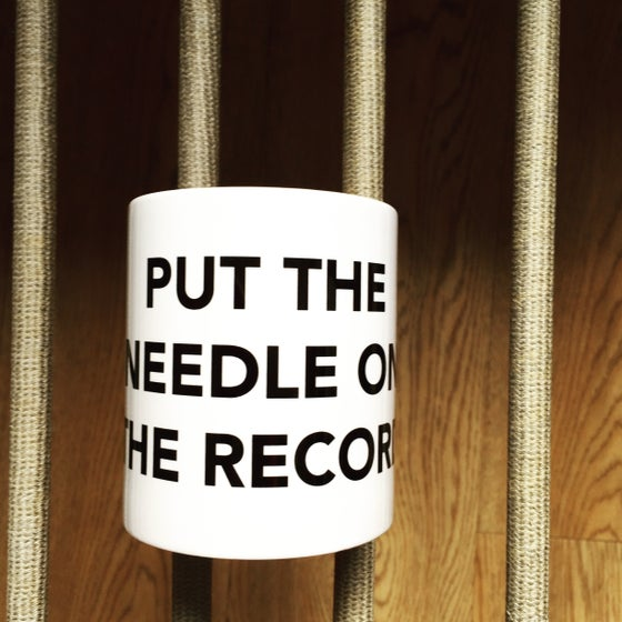 Image of PUT THE NEEDLE ON THE RECORD mug