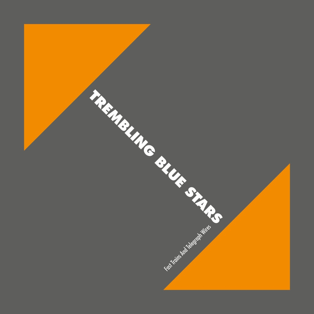"Image of TREMBLING BLUE STARS - Fast Trains and Telegraph Wires (Double-LP vinyl resissue + 7"")"