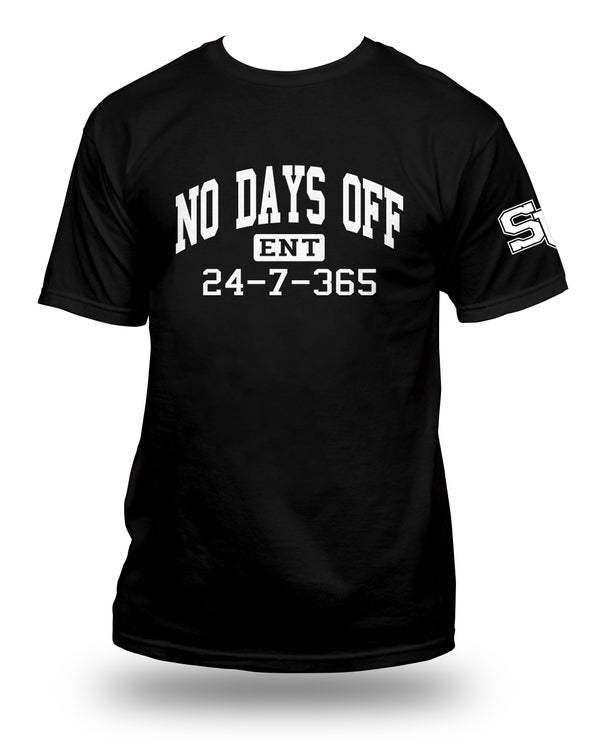 "Image of ""NO DAYS OFF ENT"" (T-Shirt) *2 Color Options"