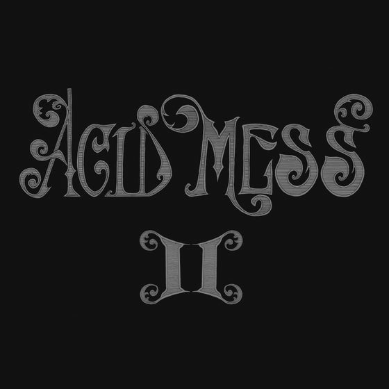 "Image of Acid Mess - ""II"""