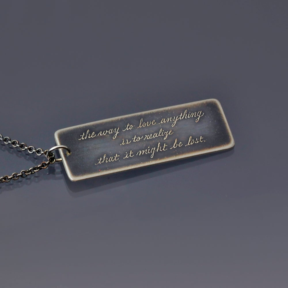 Image of The Way To Love Anything Chesterton Quote Necklace