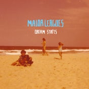 Image of MAJOR LEAGUES 'DREAM STATES' EP