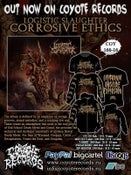 Image of LOGISTIC SLAUGHTER Corrosive Ethics CD / T-shirt / Sweatshirt / Hoodie