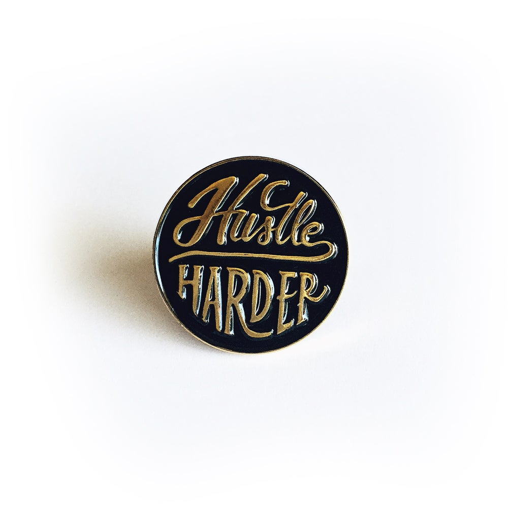 Image of Hustle Harder Lapel Pin