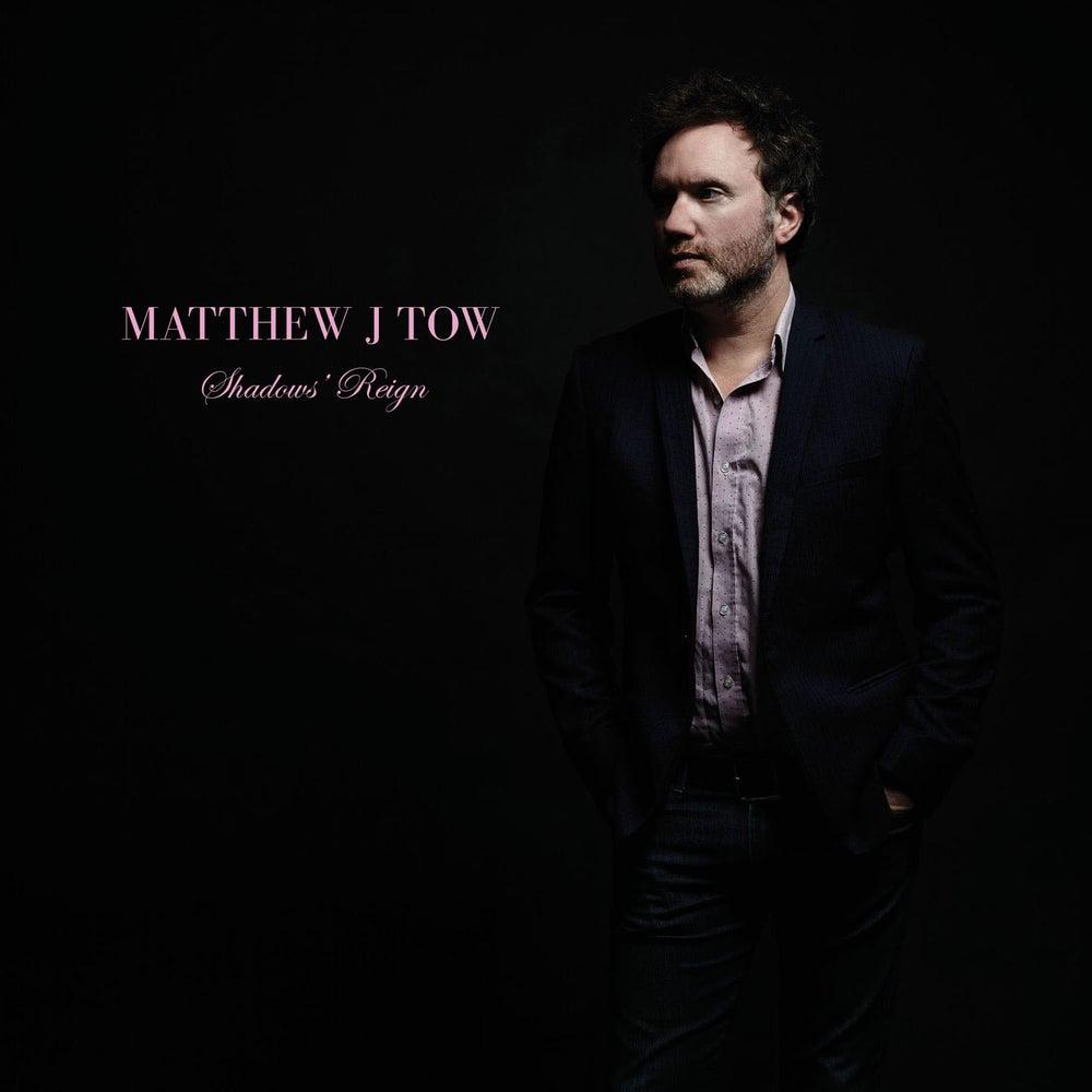 "Image of Matthew J. Tow - ""Shadows' Reign"" DIGITAL RELEASE"
