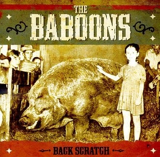 Image of The Baboons - Back Scratch (2011) - LP