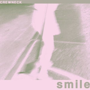 Image of Crewneck- Smile (CD/Cassette)